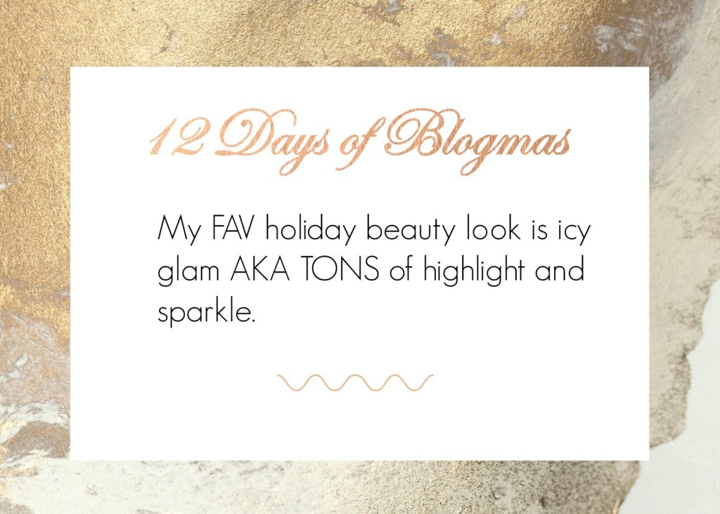 Calgary based blog shares a holiday beauty look. Drea Marie is sharing her favourite beauty products for an effortless holiday glam look!