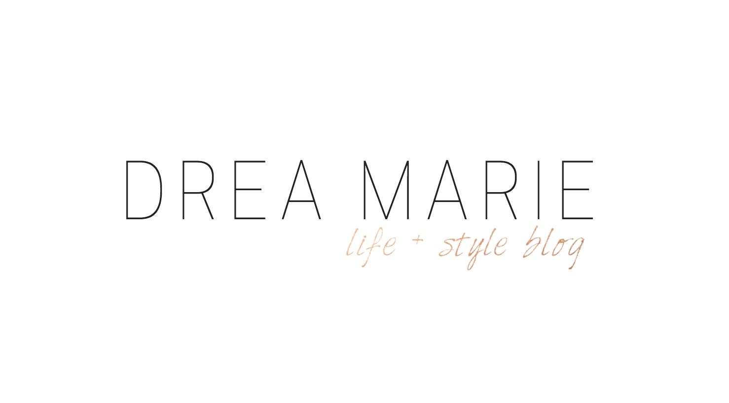 Drea Marie Blog